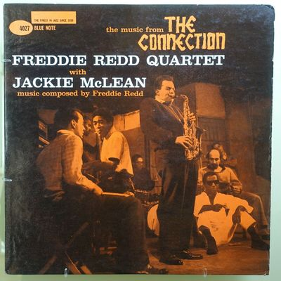 """Gripsweat - Freddie Redd - The Music From """"The Connection"""" - Blue Note -  BLP4027"""